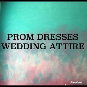 Dresses & Skirts - Prom dresses and/or Wedding Attire